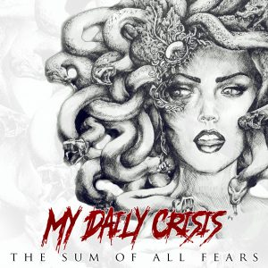"""The Sum Of All Fears"" – Debütalbum mit 12 Tracks purem Benzcore der Stuttgarter Metalband My Daily Crisis"